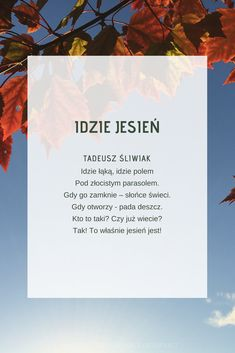 Wiersz jesienny. Jesień. Wiersze dla dzieci. Kids Learning, Loom, Teacher, Autumn, Inspiration, Literatura, Loom Knitting, Biblical Inspiration, Professor