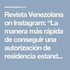 """Revista Venezolana on Instagram: """"La manera más rápida de conseguir una autorización de residencia estando en España irregular * Arraigo familiar: si tienes un hijo menor de…"""" • Instagram"""
