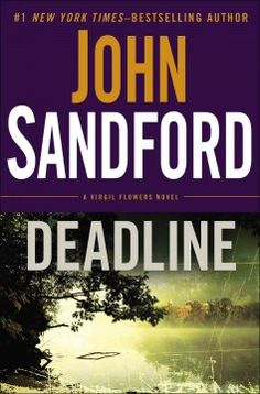 Deadline by John Sandford.  Click the cover image to check out or request the bestsellers kindle.
