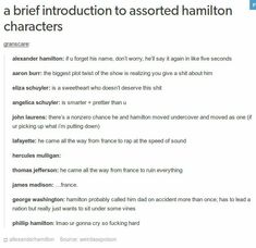 """a brief introduction to assorted hamilton characters granscare: """" alexander hamilton: if u forget his name, don't worry, he'll say it again in like five seconds aaron burr: the biggest plot twist of. Hamilton Burr, Hercules Mulligan, Hamilton Lin Manuel Miranda, Hamilton Fanart, Aaron Burr, Hamilton Musical, Alexander Hamilton, Founding Fathers, Musical Theatre"""
