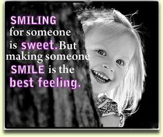 Smiling for someone...  #Quotes #Daily #Famous #Inspiration #Friends #Life #Awesome #Nature #Love #Powerful #Great #Amazing #everyday #teen #Motivational #Wisdom #Insurance #Beautiful #Emotional  #Top #life #Famous #Success #Best #funny #Positive #thoughtfull #educational #gratitiude #moving  #halloween #happiness #anniversary #birthday #movie #country #islam #one #onesses #fajr #prayer #rumi #sad #heartbreak #pain #heart #death #depression #you #suicide #poetry