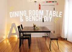 Dining room table and bench idea