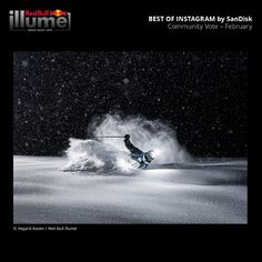 Red Bull Illume is the world's greatest adventure and action sports imagery contest. February Images, Greatest Adventure, The World's Greatest, Red Bull, Community, Instagram