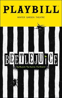 Beetlejuice Broadway @ Winter Garden Theatre - Tickets and Discounts Broadway Show Tickets, Broadway Posters, Musical Theatre Broadway, Theater Tickets, Broadway Plays, Broadway Shows, Broadway Playbill, Movie Posters, Broadway Musicals