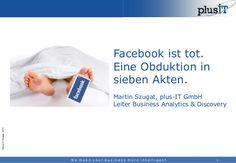 Facebook ist tot. Eine Obduktion in sieben Akten. @ AllFacebook Mar...