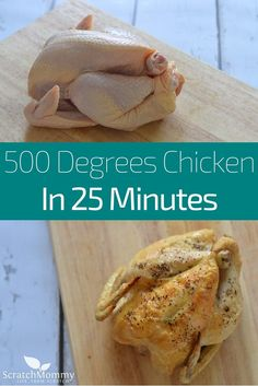 Learn how to cook a chicken at 500 degrees (quick!) and it's easier than you think!- Scratch Mommy