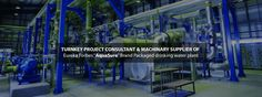 """Priti International, a turnkey project consultant and machinery supplier from Kolkata manages projects for Packaged Drinking Water, Effluent Treatment,Sewage Treatment, DM Plants, etc.....@https://goo.gl/qKSSyo  """"Turnkey project solutions in kolkata"""" """"Soda water plant in kolkata"""" """"fruit juice plant in Kolkata"""" """"Confectionery and Bakery Plants in kolkata"""" """"Biscuit and cookies plant in kolkata"""" """"candy and Lollypop making plant in kolkata"""" """"Flour Mill Plant Conveying in kolkata"""" """"Poultry and…"""