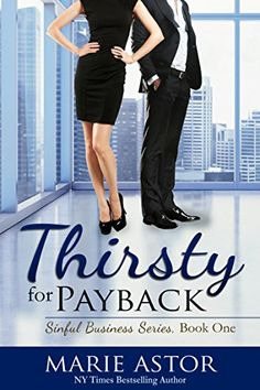 Thirsty for Payback (Sinful Business Book 1) - http://freebiefresh.com/thirsty-for-payback-sinful-business-book-free-kindle-review/