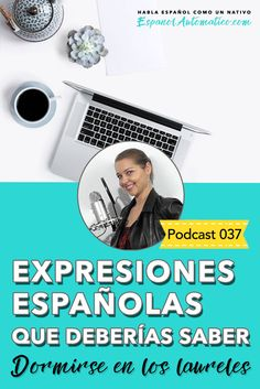 """Expresiones españolas que deberías saber: """"dormirse en los laureles"""" [Podcast 037] Learn Spanish in fun and easy way with our award-winning podcast: http://espanolautomatico.com/podcast/037REPIN for later"""