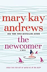 Silver's Reviews: The Newcomer by Mary Kay Andrews Mary Kay Andrews, Hissy Fit, Police Detective, She Sheds, Beach Reading, Page Turner, Treasure Island, Book Signing, New York Times
