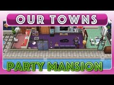 Sims FreePlay - Party Mansion (Original House Design) - YouTube