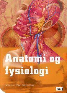 Anatomi og fysiologi