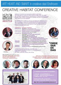 Creative Habitat Conference 2014 | Eindhoven  De volledige programmering. Aanvang 16:00 - 22:00 uur. Ticket a € 95,- p/p. Reserveringen via www.parktheater.nl