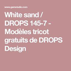 White sand / DROPS 145-7 - Modèles tricot gratuits de DROPS Design