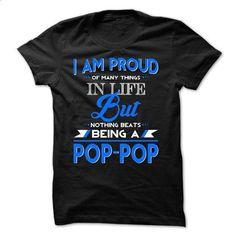 Proud Pop-Pop - #tee skirt #turtleneck sweater. ORDER HERE => https://www.sunfrog.com/Faith/Proud-Pop-Pop.html?68278