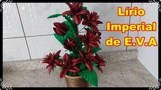 DIY - Lírio Imperial de E.V.A