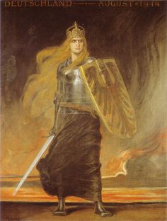 "Friedrich August von Kaulbach - Germany, 1914 - Germany Germania is usually shown as a robust woman with long, flowing, reddish-blonde hair and wearing armour. She often wields the ""Reichsschwert"" (imperial sword), and possesses a mediaeval-style shield that sometimes bears the image of a black eagle on a gold field. Additionally, she is sometimes shown as carrying or wearing the Imperial Crown of the Holy Roman Empire."