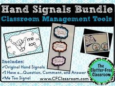 HAND SIGNAL 3 PRODUCT BUNDLE for CLASSROOM MANAGEMENT This packet includes all 3 of my hand signal products: Hand Signals for Communicating Daily Needs I Have a...Question/Comment/Answer Me Too Signal for Peer Interaction