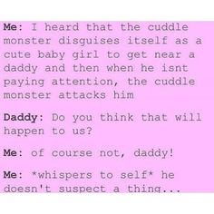 Daddys Girl Quotes, Daddy's Little Girl Quotes, Little Things Quotes, Daddys Little Princess, Daddy Dom Little Girl, Freaky Memes, Freaky Quotes, Ddlg Quotes, Space Quotes