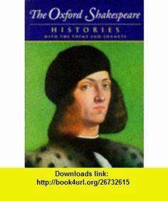 The Complete Oxford Shakespeare Volume I Histories (9780198182726) William Shakespeare, Stanley Wells, Gary Taylor, John Jowett, William Montgomery , ISBN-10: 0198182724  , ISBN-13: 978-0198182726 ,  , tutorials , pdf , ebook , torrent , downloads , rapidshare , filesonic , hotfile , megaupload , fileserve