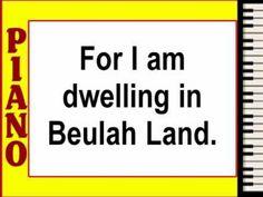 Dwelling in Beulah Land
