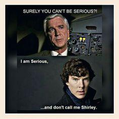 #LeslieNielsen #BenedictCumberbatch #Sherlock #Airplane!