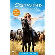 Ostwind Aufbruch Nach Ora Das Buch Zum Film Nach Ora Ostwind Aufbruch Ostwind Aufbruch Nach Ora Filme Nach Genre Ostwind