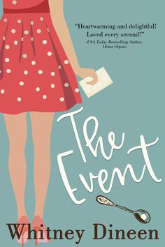 (Gets) eBook The Event: A Second Chance Coming Home Romantic Comedy (The Creek Water Series Book *by