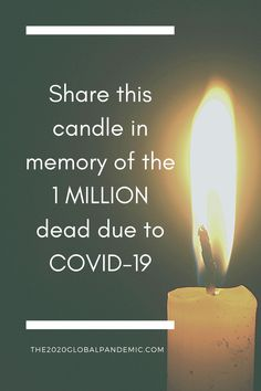 Share this candle in memory of the 1 MILLION dead due to COVID-19 RIP #the2020globalpandemic #onemillion #deaths #wearamask #maskup #coronavirus