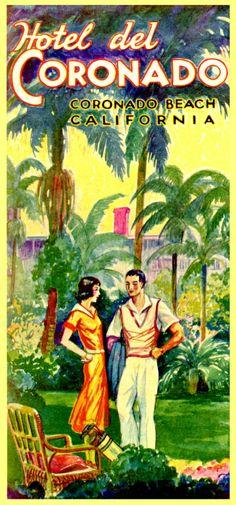 Cover for a Travel Brochure: Hotel del Coronado, Coronado Beach, San Diego…
