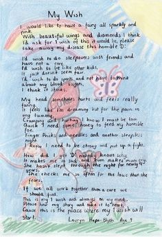 This is a heartbreaking poem written by a 9-year old child with Type 1 Diabetes.  What she has to say will give you some insight to the emotional pain kids with T1D feel.  Please pray for a cure for all kids affected with Type 1 Diabetes.