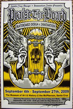 FREE SHIPPING FOR ALL CUSTOMERS IN THE U.S.  Highly collectible screen printed (metallic silver ink used in the grey colored portions) 2009 Praise the Board poster with artwork created by legendary extreme sports artist Jimbo Phillips, famous for his incredibly extensive line of graphics spanning f