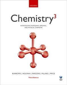 Chemistry³: introducing inorganic, organic and physical chemistry by Burrows, Andrew, author Chemistry Textbook, Physical Chemistry, Further Education, Organic Chemistry, Program Design, Mathematics, Good Books, Physics, This Book