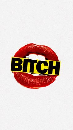 Bitch Lips Sign #wallpaper