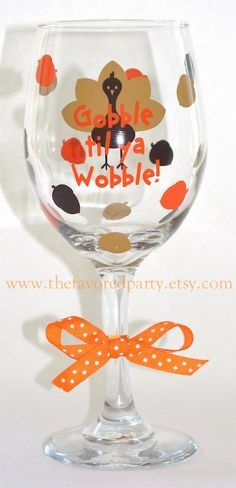 Thanksgiving Wine Glass Gobble til ya Wobble by TheFavoredParty, Diy Wine Glasses, Decorated Wine Glasses, Hand Painted Wine Glasses, Buy Glasses, Wine Glass Crafts, Wine Craft, Wine Bottle Crafts, Wine Bottles, Thanksgiving Crafts