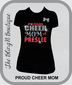Proud Cheer Mom with Custom Name Rhinestone by TheBlingNBoutique, $27.99 size L...need it to say Allison