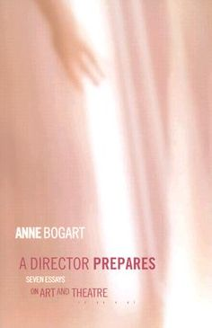 A Director Prepares by Anne Bogart - Biz Books
