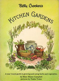 beautiful illustrations by Tasha Tudor...a favorite gardening book, a gift from my mama