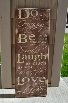 be with those who make you smile, brown and ivory, housewarming gifts, inspirational quotes, home decor, typography, primitive signs, quotes...