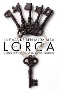 Federico García Lorca, La casa de Bernarda Alba.Uno de los mejores libros que he leido y disfrutado