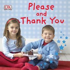 Please and Thank You (Dk Preschool) Free Books Online, Online Library, Reading Online, Thank You Rewards, Thanksgiving Books, Dk Publishing, Teaching Manners, Reward Stickers, Preschool Curriculum