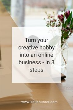 Turning your creative hobby or hobbies into an online business can be an overwhelming task. Where to begin, right? This blog post shows you the 3 steps to focus on first to make the transition from hobby to business. #creativehobby #onlinebusiness Creative People, Starting A Business, Online Business