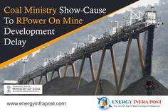 The Ministry of Coal has issued a show-cause notice to Reliance Power asking why it should not invoke the bank guarantee due to delay in development of the Kerandari B & C coal blocks given to the company's erstwhile Tilaiya ultra mega power project.#coalmine #coalministry #JIPL #JUVNL #PowerPlant #PPA #ReliancePower #UMPP