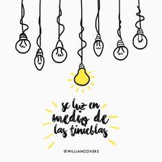 Otra vez Jesús les habló, diciendo:Yo soy la luz del mundo; el que me sigue, no andará en tinieblas, sino que tendrá la luz de la vida. Juan 8:12