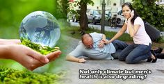 Not Only Climate But Men's Health Is Also Degrading In 21st Century? See Here! | Success City 21st Century, Success, Motivation, Reading, City, Health, Men, Health Care, Reading Books