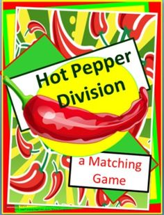 Hot Pepper Division- Matching Game - This game can be played with 2 or 3 players.     Included are several sets of cards over different skills that can be used to review one or more skills at a time.     Skills card sets included are:   ÷ 1 ÷ 2 ÷ 3 ÷ 4 ÷ 5 ÷ 6 ÷ 7 ÷ 8 ÷ 9 ÷ 10 ÷ 11 ÷ 12     The more skill card sets included in a single game increase the number of pairs a person needs to collect in order to win.     Each set has a unique graphic for easier sorting if sets are mixed.