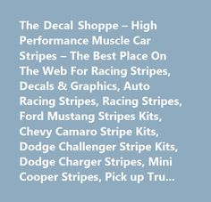 The Decal Shoppe – High Performance Muscle Car Stripes – The Best Place On The Web For Racing Stripes, Decals & Graphics, Auto Racing Stripes, Racing Stripes, Ford Mustang Stripes Kits, Chevy Camaro Stripe Kits, Dodge Challenger Stripe Kits, Dodge Charger Stripes, Mini Cooper Stripes, Pick up Truck Graphics, Semi Truck Graphics, RV Graphics, Custom Made Decals, Aluminum Signs, Handicap Signs & Decals, Speed Limit Signs #dodge #challenger, #challenger, #dodge #charger, #dodge #srt, #dodge…