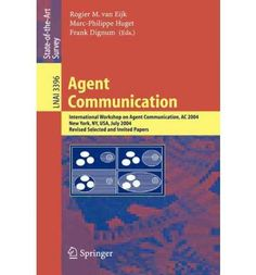 Introducing Agent Communication International Workshop on Agent Communication Ac 2004 New York NY July 19 2004 Lecture Notes in Computer Science  Lecture Notes in Artific Paperback  Common. Buy Your Books Here and follow us for more updates!