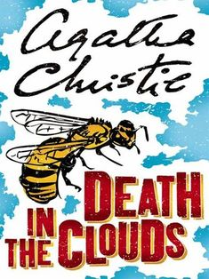 """Read """"Death in the Clouds A Hercule Poirot Mystery"""" by Agatha Christie available from Rakuten Kobo. Hercule Poirot must solve a perplexing case of midair murder in Death in the Clouds when he discovers that the woman in . Hercule Poirot, Agatha Christie's Poirot, Death In The Clouds, Death On The Nile, Detective, Hercules, Good Books, Ebooks, Crime Fiction"""