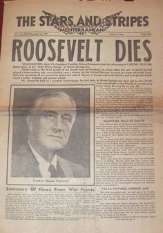 President Roosevelt died suddenly in April, 1945, just before the end of World War II